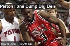 Piston Fans Dump Big Ben