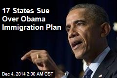 17 States Sue Over Obama Immigration Plan