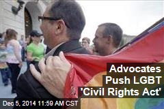 Advocates Push LGBT 'Civil Rights Act'