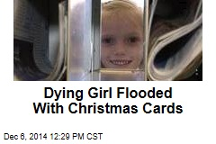Dying Girl Flooded With Christmas Cards