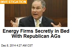 Energy Firms Secretly in Bed With Republican AGs
