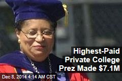 Highest-Paid Private College President Made $7.1M