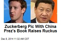 Zuckerberg Pic With China Prez's Book Raises Ruckus