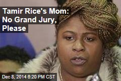 Tamir Rice's Mom: No Grand Jury, Please