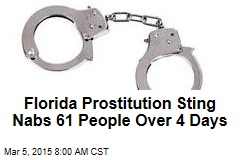 Florida Prostitution Sting Nabs 61 People Over 4 Days