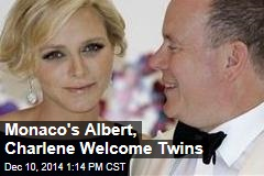 Monaco's Albert, Charlene Welcome Twins