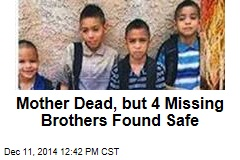 4 Brothers Missing Since Last Week Found Safe