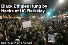 Black Effigies Hanged at UC Berkeley