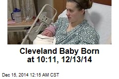 Cleveland Baby Born at 10:11, 12/13/14