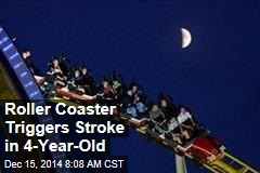 Roller Coaster Triggers Stroke in 4-Year-Old