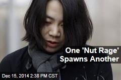 One 'Nut Rage' Spawns Another