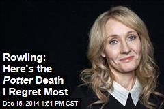 Rowling: Here's the Potter Death I Regret Most