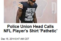 NFL Player's Shirt 'Pathetic': Cleveland Police Union Head