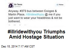 #illridewithyou Triumphs Amid Hostage Situation