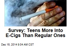 Survey: Teens More Into E-Cigs Than Regular Ones