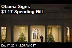 Obama Signs $1.1T Spending Bill