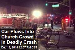 1 Killed, 11 Hurt as Car Plows Into Church Crowd