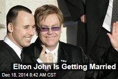 Elton John Is Getting Married