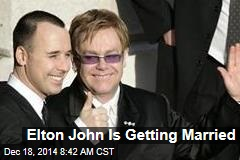 Elton John Is Getting Married