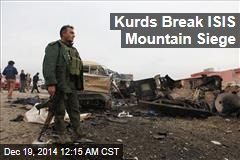 Kurds Break ISIS Mountain Siege