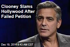 Clooney Slams Hollywood After Failed Petition