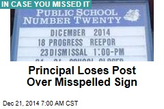 Principal Loses Post Over Misspelled Sign