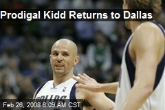 Prodigal Kidd Returns to Dallas