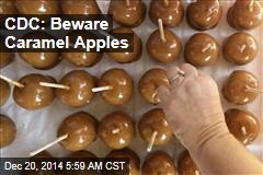 CDC: Beware Caramel Apples