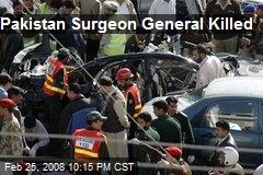 Pakistan Surgeon General Killed