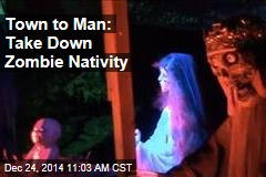 Town to Man: Take Down Zombie Nativity