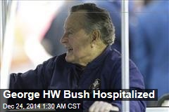 George HW Bush Hospitalized