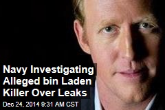 Navy Investigating Alleged bin Laden Killer Over Leaks