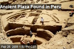 Ancient Plaza Found in Peru