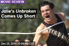 Jolie's Unbroken Comes Up Short