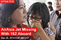 AirAsia Jet Missing With 161 Aboard