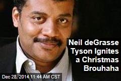 Neil deGrasse Tyson Ignites a Christmas Brouhaha