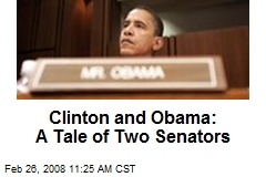 Clinton and Obama: A Tale of Two Senators