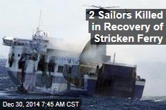 2 Sailors Killed in Recovery of Stricken Ferry