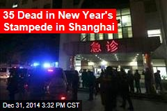 35 Dead in New Year's Stampede in Shanghai