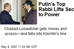 Putin's Top Rabbi Lifts Sect to Power