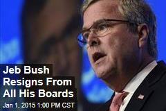 Jeb Bush Quits All His Boards
