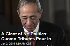 A Giant of NY Politics: Cuomo Tributes Pour In