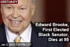Edward Brooke, First Elected Black Senator, Dies at 95
