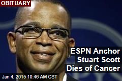 ESPN Anchor Stuart Scott Dies of Cancer