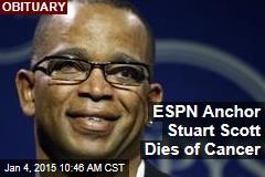 ESPN Anchor Stuart Scott Dies of Cancer