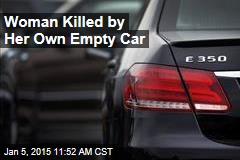 Woman Killed by Her Own Empty Car