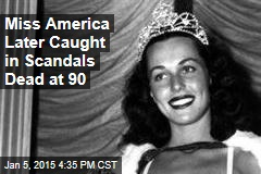 Miss America Later Caught in Scandals Dead at 90