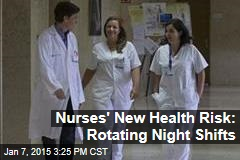 Nurses' New Health Risk: Rotating Night Shifts