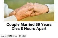 Couple Married 69 Years Dies 8 Hours Apart