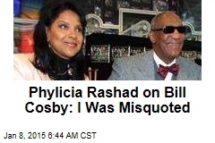 Phylicia Rashad on Bill Cosby: I Was Misquoted